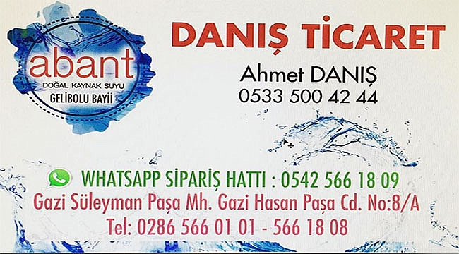 ABANT DOĞAL KAYNAK SU GELİBOLU BAYİ - DANIŞ TİCARET / GELİBOLU