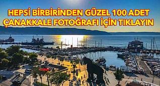 BİRBİRİNDEN GÜZEL 100 ÇANAKKALE FOTOĞRAFI