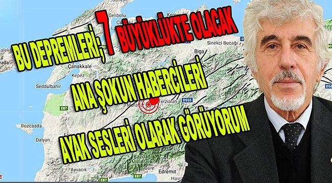 """Çanakkale için """"Beklediğim Deprem Bu Değil"""" dedi, 7 büyüklüğünü işaret etti!"""