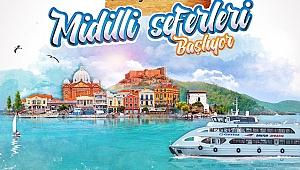 Çanakkale - Midilli seferleri Pazartesi başlıyor!