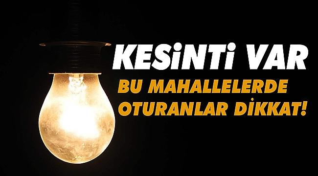 Çanakkale'de pazar günü 8 saatlik elektrik kesintisi!