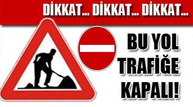 Çanakkale'nin en işlek yolu Cumartesi-Pazar trafiğe kapalı!