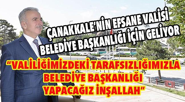 Vali Süleyman Kamçı, Çanakkale Belediye Başkanlığına aday