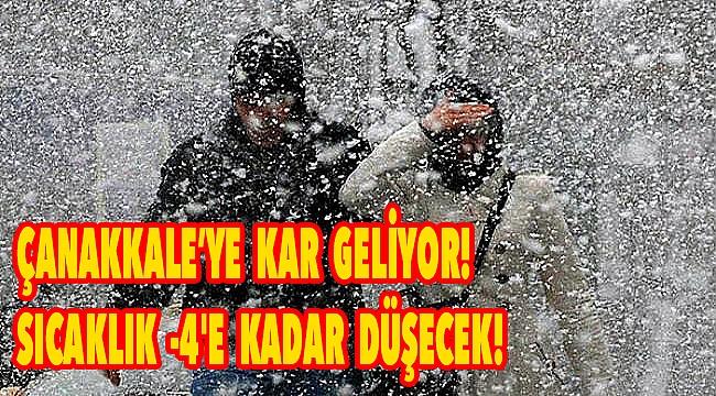 Çanakkale'ye kar geliyor! Sıcaklık -4'e düşecek!