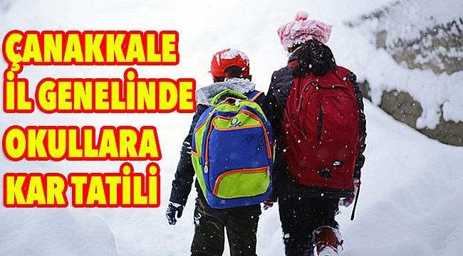Çanakkale'de tüm okullar tatil!