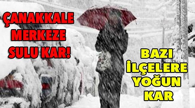 Çanakkale'ye sulu kar, ilçelerine yoğun kar!