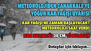 Çanakkale'ye yoğun kar yağışı uyarısı!