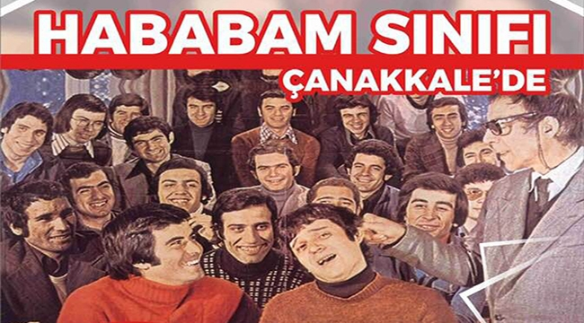 Hababam Sınıfı Çanakkale'ye Geliyor