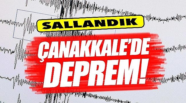 Çanakkale'de 4,3 büyüklüğünde deprem!