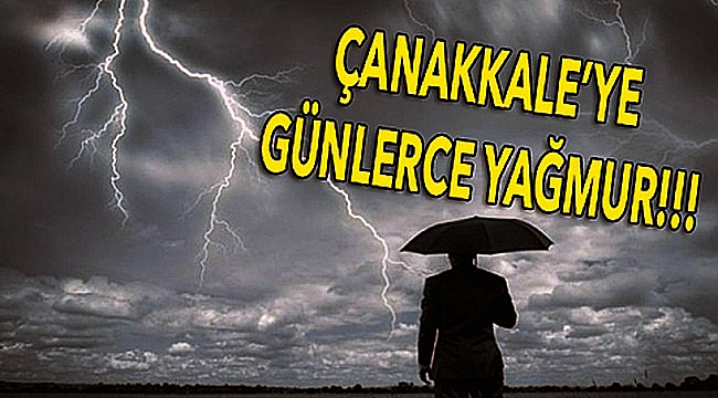 Çanakkale'ye 4 gün yağmur!