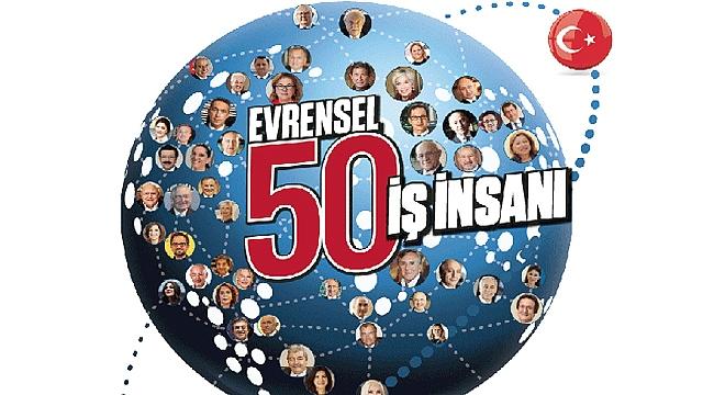 Evrensel 50 İş İnsanı Listesi'nde İki Çanakkaleli