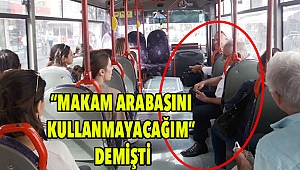 Halk otobüsüne binip işe gitti