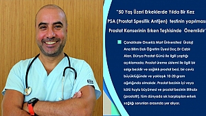 PSA testi, prostat kanserinin erken teşhisinde çok önemli