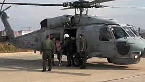 Askeri helikopterle Çanakkale'ye sevk edildi