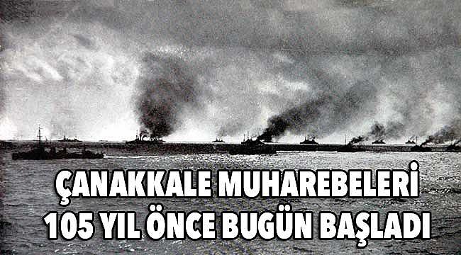 19 ŞUBAT 1915 ÇANAKKALE CEPHESİ'NİN AÇILMASI