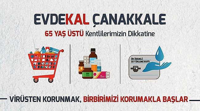 Çanakkale'de 'evde kalan vatandaşa' market, eczane ve su yükleme hizmeti!