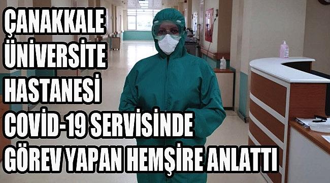 Koronavirüs (Covid-19) servisinde hemşire olmak!