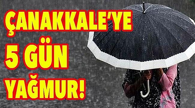 Çanakkale'ye 5 gün yağmur!