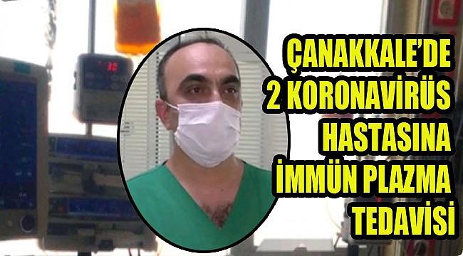 ÇOMÜ'de 2 hastaya plazma tedavisi uygulandı