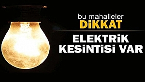Pazar-Pazartesi elektrik kesintisi!