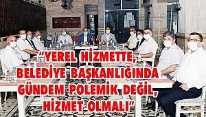 Turan, CHP'li belediye başkanlarıyla buluştu