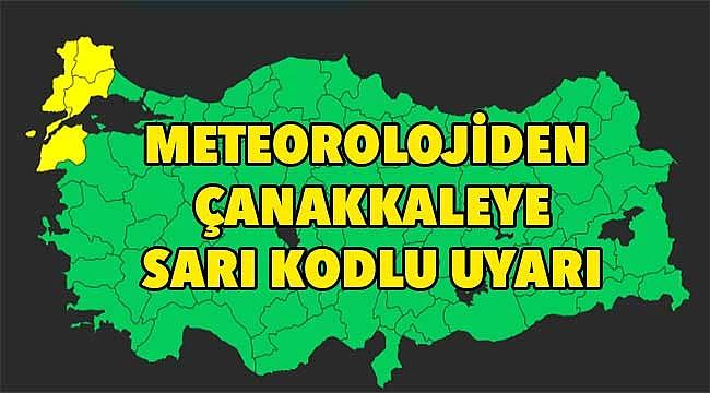 Çanakkale'ye önemli uyarı!