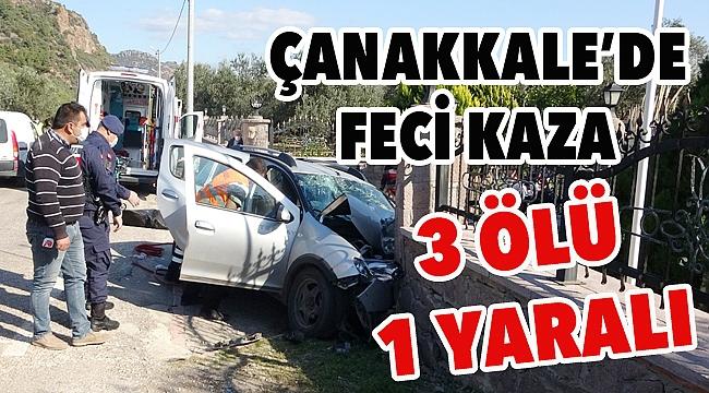 Çanakkale'de feci kaza 3 ölü 1 yaralı