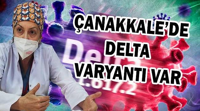 Delta varyantı Çanakkale'de de görüldü