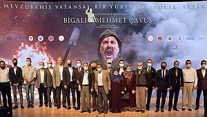 Çanakkale Fedakarı Bigalı Mehmet Çavuş Belgeselinin Galası Yapıldı
