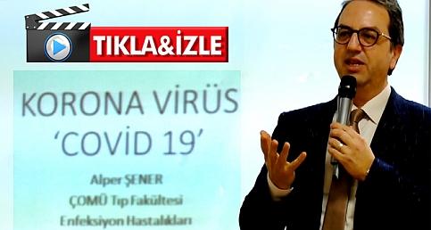 Korona virüs ile ilgili merak edilenleri anlattı